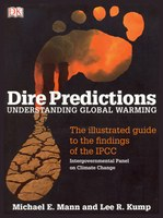 "Michael Mann and Lee Kump author new book: ""Dire Predictions: Understanding Global Warming"""